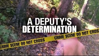A Deputy's Determination: Woman's rescue caught by body camera