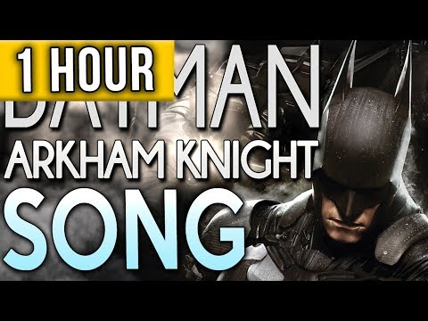 "1 HOUR ► Batman Arkham Knight Song ""A Hero Forms"" TryHardNinja feat JT Machinima"