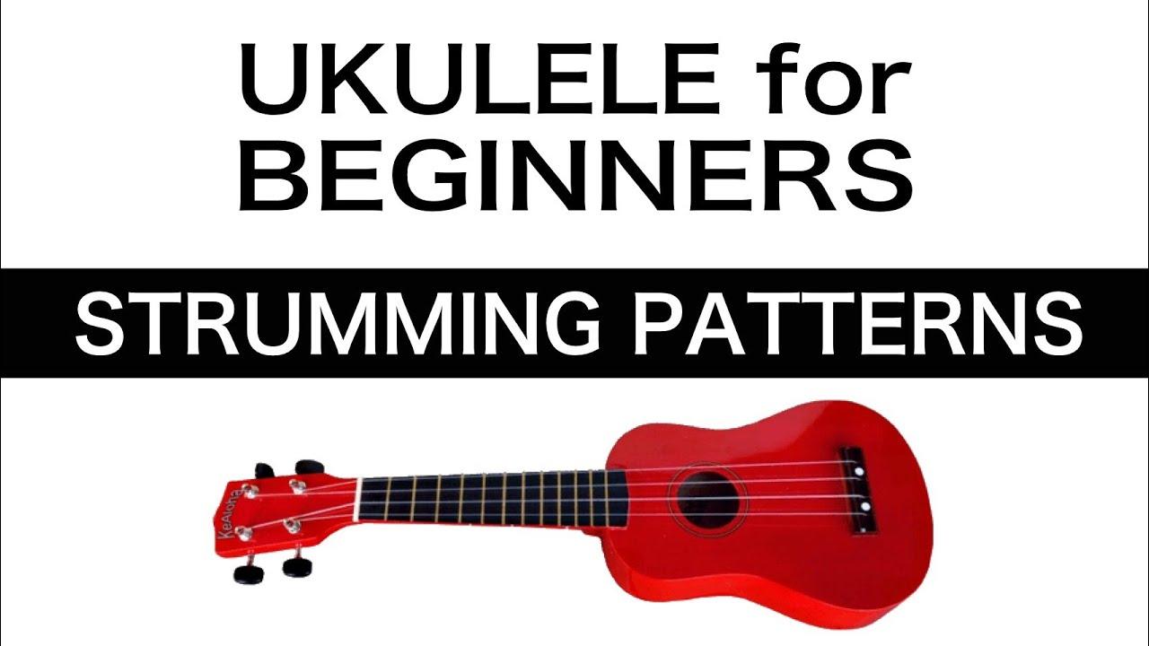 Uke Strumming Patterns Unique Inspiration Ideas