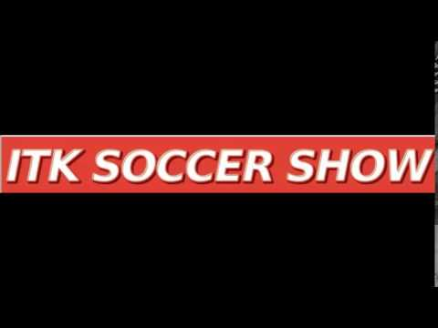 The ITK Soccer Show - Episode 17