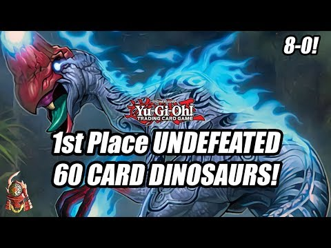 YUGIOH! 1ST PLACE UNDEFEATED: 60 CARD DINOSAUR DECK PROFILE! MARCH 2018 UPDATE! (8-0 RECORD)