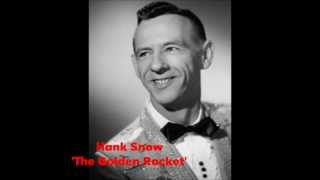 Watch Hank Snow Golden Rocket video