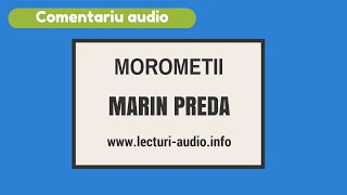 Marin Preda-Morometii-Comentariu audio pentru bacalaureat