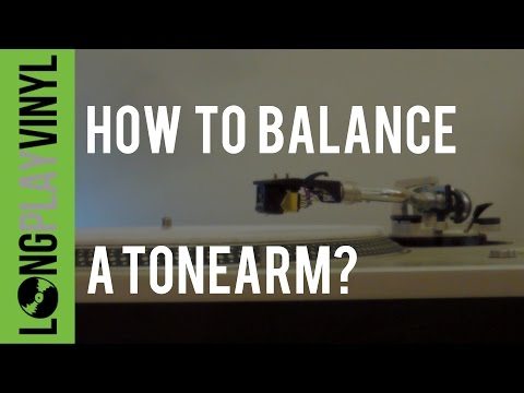 How to Balance a Tonearm, set stylus tracking and adjust anti-skating on a turntable