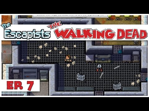 The Escapists: The Walking Dead - Ep. 7 - Pillaging the Armory! - Let's Play Gameplay