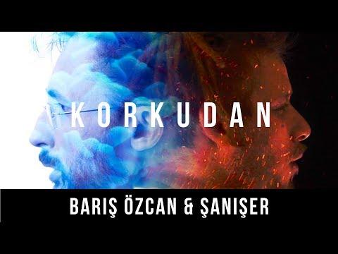 Barış Özcan & Şanışer - Because Of Fear
