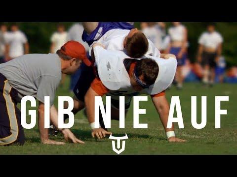 GIB NIE AUF - Motivations Video (Deutsch/German)