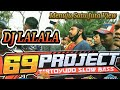 Dj La La La Slow Bass By  Projects Feat Kiron Channel Dj Viral  Untuk Cek Sound  Mp3 - Mp4 Download