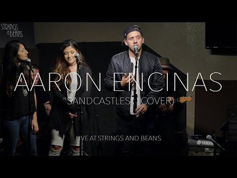 Aaron Encinas - Sandcastles (Beyoncé Cover) | Live