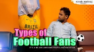 BANGLA FUNNY VIDEO 2018 | TYPES OF FOOTBALL FANS | FIFA WORLD CUP |