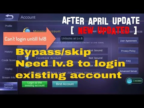 [NEW] Bypass/skip Need level 8 to login existing account in mobile legends  after April updated