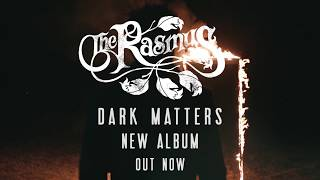 The Rasmus Dark Matters Album Out Now