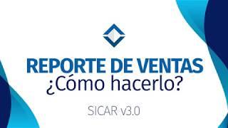 Reporte de Ventas - [ SICAR v3.0 ] - SICAR.MX