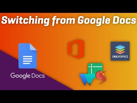 Switching From GOOGLE DOCS - 3 Full Featured Alternatives