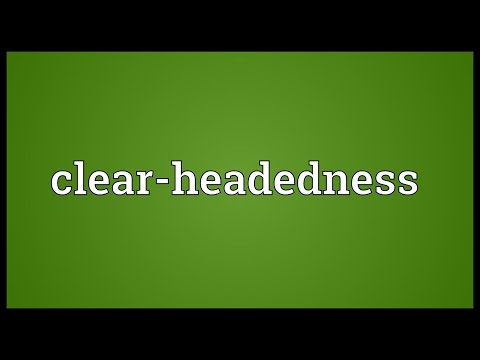 Clear-headedness Meaning