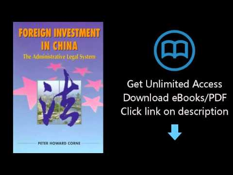 Download Foreign Investment in China: The Administrative Legal System (Hong Kong University Pres PDF
