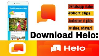 Helo: Whatsapp Status, Video Clip, Share & Chat Full Review of Helo app in Hindi