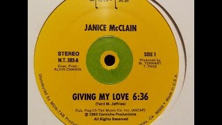 "JANICE MCCLAIN. ""Giving My Love"". 1983. 12"" version."