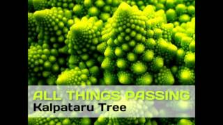 Kalpataru Tree - All Things Passing [Full Album]