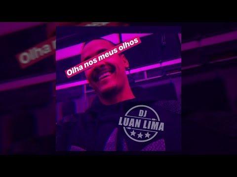 OLHA NOS MEUS OLHOS (( DJ LUAN LIMA )) SONNY Mp3
