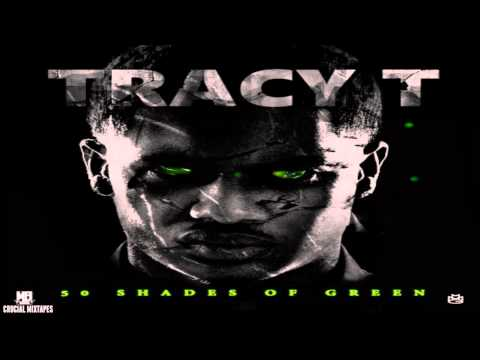 Tracy T - Money & Sex (Feat. Maybach Hot) [50 Shades Of Green] [2015] + DOWNLOAD