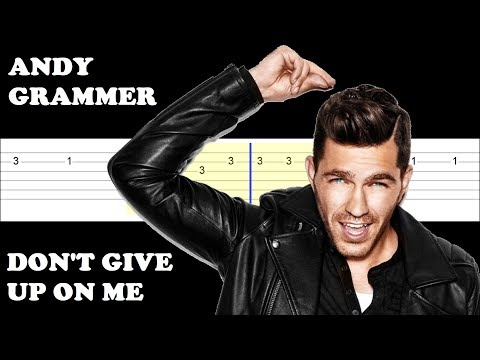 Andy Grammer - Don't Give Up On Me (From Five Feet Apart)(Easy Guitar Tabs Tutorial)
