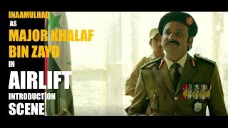 "INAAMULHAQ | In ""AIRLIFT"" 