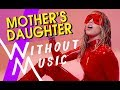 MILEY CYRUS - Mother's Daughter (#WITHOUTMUSIC Parody)