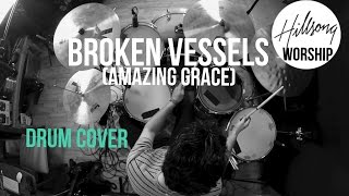 Download Broken Vessels (Amazing Grace) Hillsong Worship - Drum Cover Mp3 and Videos
