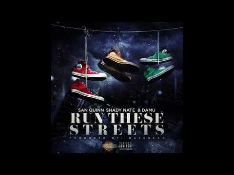 Run These Streets Challenge Feat San Quinn, Shady Nate, Damu, Young Bo$$edUp