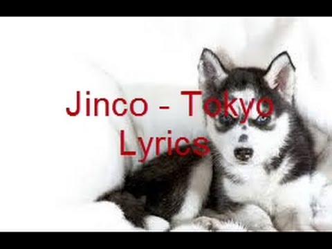 Jinco - Tokyo Lyrics