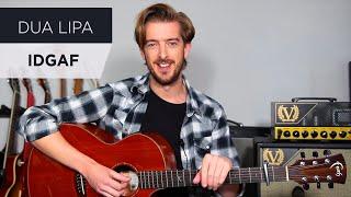 Dua Lipa Idgaf Guitar Lesson Tutorial Andy Guitar