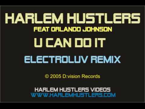 Harlem Hustlers - U Can Do It (Electroluv Remix)