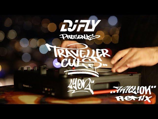 Dj Fly - Traveller Cuts (Lyon)