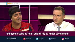 ''Süleyman Seba'ya neler yapıldı ama hiç söylenmedi'' ... (Futbol Net 26 Eylül 2019)