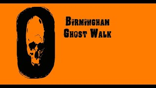 Birmingham Halloween Ghost Walks UK