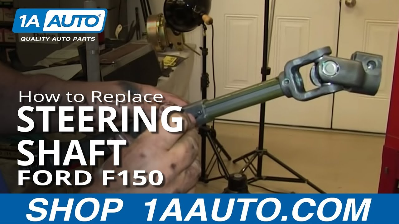 hight resolution of how to fix loose clunking steering shaft 04 11 ford f 150