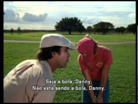 Caddyshack - Be the ball, Danny! (legendado) - YouTube