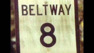 Beltway 8 - Mr Playa Hater
