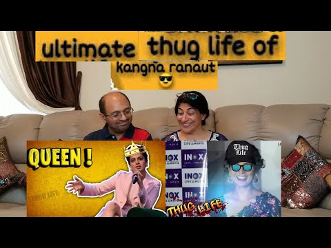 ultimate-kangana-ranaut-thug-life-|-thugesh-|-reaction-!!