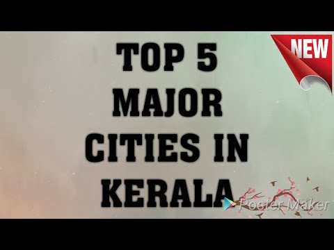TOP 5 MAJOR CITIES IN KERALA