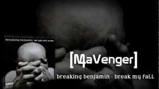 Скачать Breaking Benjamin Break My Fall Audio HQ