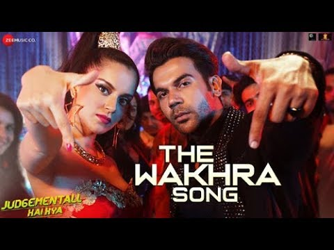 The Wakhra Song : Judgemental hai kya | Rajkumar Rao & Kangana | Tanishk | Navv Inder