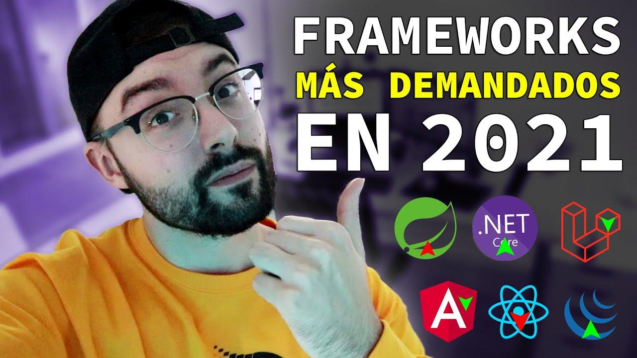 TOP 15 FRAMEWORKS para DESARROLLO WEB más demandados en 2021 🔝