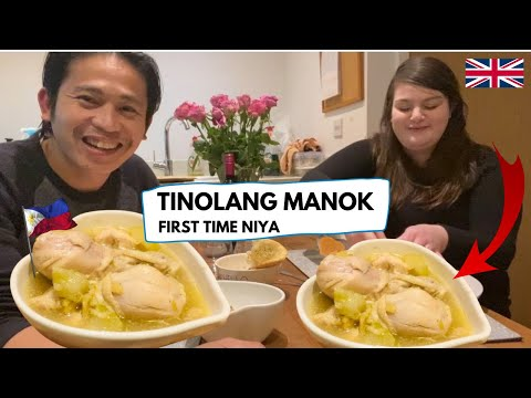 Filipino British Couple | First time niyang Kumain Ng TINOLANG MANOK