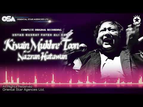 Kivain Mukhre Toon Nazran Hatawan | Ustad Nusrat Fateh Ali Khan | OSA Worldwide
