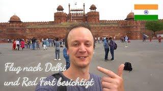 Flug von Goa nach New Delhi✈️, Red Fort, Indien Weltreise | Vlog #14