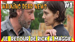 """TWDN #1   the walking dead saison 10 : """" le retour de Rick & Maggie ? """""""