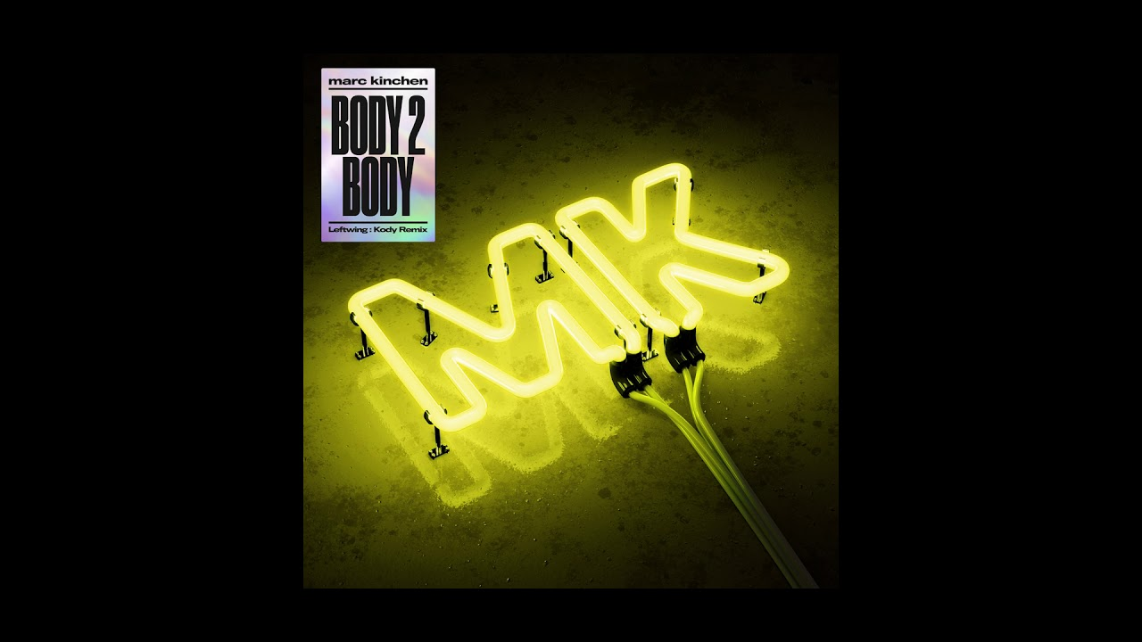 MK - Body 2 Body (Leftwing & Kody Remix) [Cover Art] [Ultra Music]