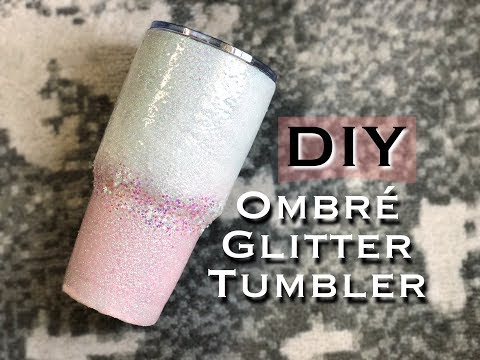 DIY OMBRE GLITTER TUMBLER CUP *EASY*